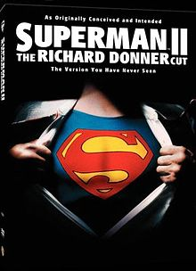 In 2006 Richard Donner released a version of Superman II using footage