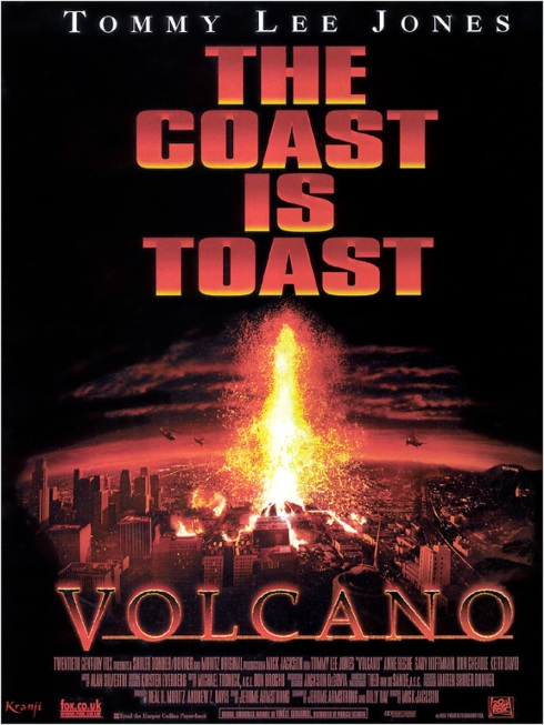 """At least it's slightly more plausible than a volcano erupting in Los Angeles."""
